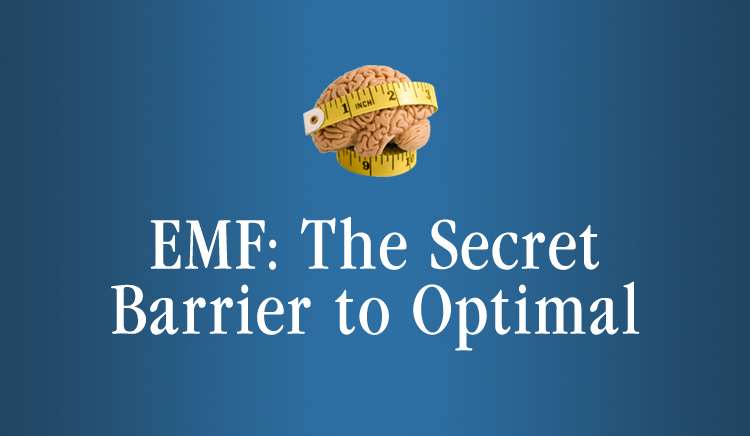 EMF-Secret-to-Optimal